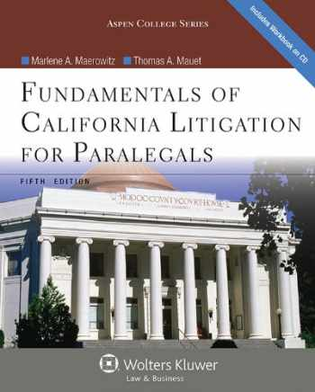9781454816546-1454816546-Fundamentals of California Litigation for Paralegals, Fifth Edition (Aspen College)