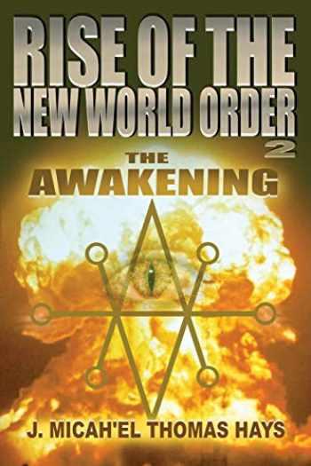 9780988982055-0988982056-Rise of the New World Order 2: The Awakening (2)