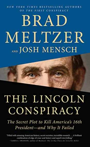 9781432879167-1432879162-The Lincoln Conspiracy: The Secret Plot to Kill America's 16th President - And Why It Failed (Thorndike Press Large Print Popular and Narrative Nonfiction Series)