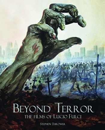 9781903254905-1903254906-Beyond Terror: The Films of Lucio Fulci