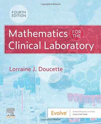 9780323554824-0323554822-Mathematics for the Clinical Laboratory