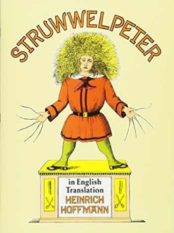 9780486284699-0486284697-Struwwelpeter in English Translation (Dover Children's Classics)