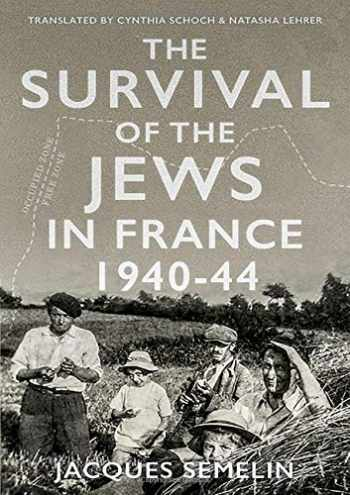 9780190939298-019093929X-The Survival of the Jews in France, 1940-44 (Comparative Politics and International Studies)