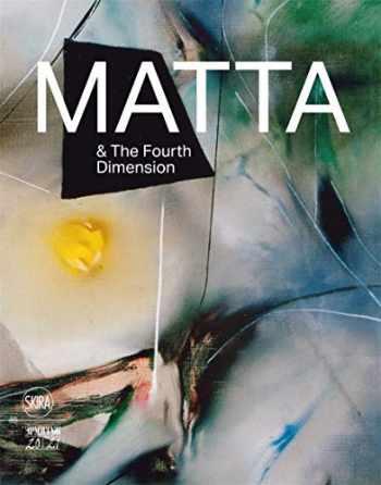 9788857240268-8857240266-Matta & the Fourth Dimension