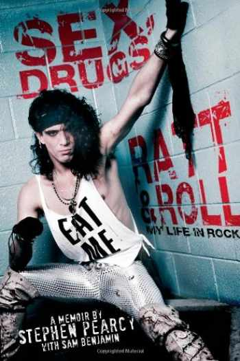 9781451694567-1451694563-Sex, Drugs, Ratt & Roll: My Life in Rock
