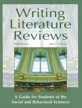 9781936523030-1936523035-Writing Literature Reviews: A Guide for Students of the Social and Behavioral Sciences