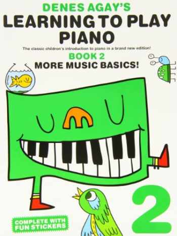 9781849382991-1849382999-Denes Agay's Learning to Play Piano - Book 2 - More Music Basics!
