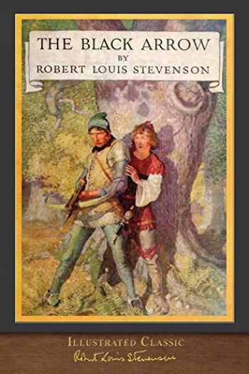 9781950435074-1950435075-The Black Arrow (Illustrated Classic): Illustrated by N. C. Wyeth