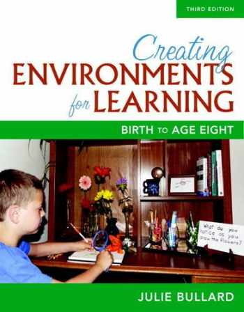 9780134014555-0134014553-Creating Environments for Learning: Birth to Age Eight