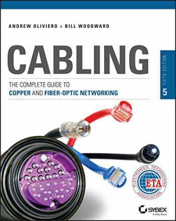 9781118807323-1118807324-Cabling: The Complete Guide to Copper and Fiber-Optic Networking