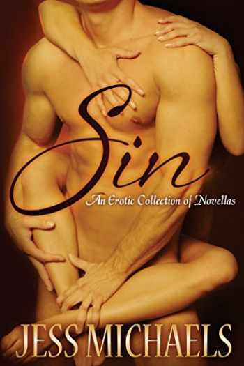 9781492111627-1492111627-Sin: An Erotic Collection of Novellas