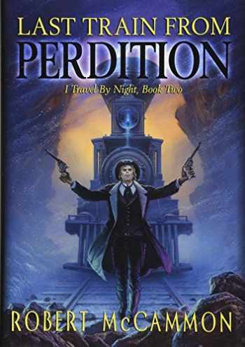 9781596067387-1596067381-Last Train from Perdition