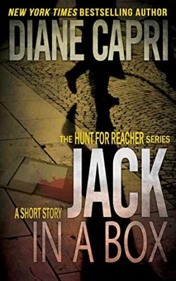 9781940768281-1940768284-Jack in a Box (The Hunt For Jack Reacher)