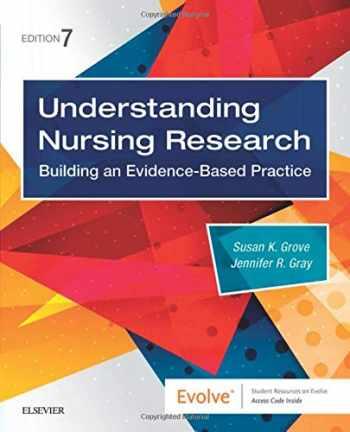 9780323532051-0323532055-Understanding Nursing Research: Building an Evidence-Based Practice
