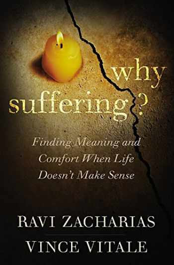 9781455549696-145554969X-Why Suffering?: Finding Meaning and Comfort When Life Doesn't Make Sense