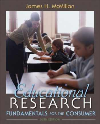 9780132596473-0132596474-Educational Research: Fundamentals for the Consumer (6th Edition)
