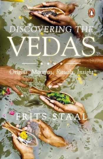 9780143099864-0143099868-Discovering the Vedas: Origins, Mantras, Rituals, Insights