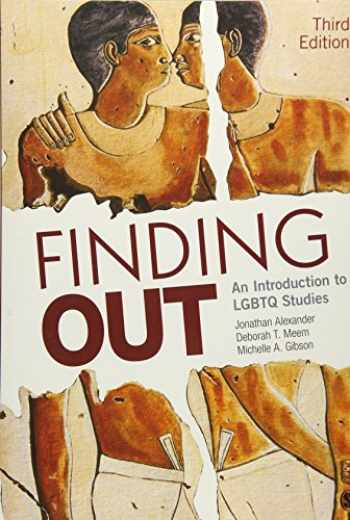 9781506337401-1506337406-Finding Out: An Introduction to LGBTQ Studies