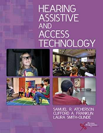 9781597565127-1597565121-Hearing Assistive and Access Technoology