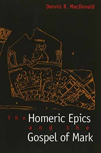 9780300172614-0300172613-The Homeric Epics and the Gospel of Mark