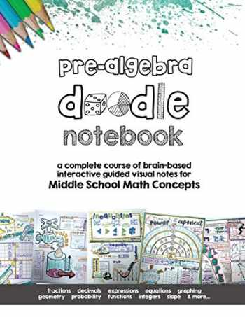 9781733335416-1733335412-Pre Algebra Doodle Notes: a complete course of brain-based interactive guided visual notes for Middle School Math Concepts