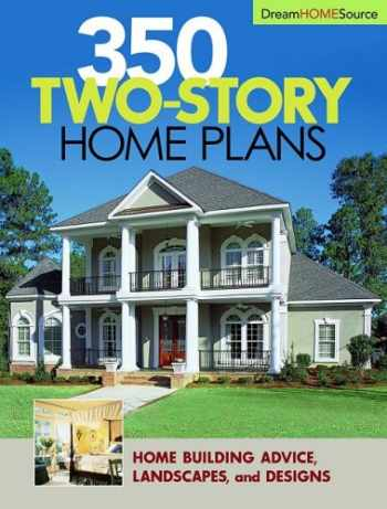 9781931131667-193113166X-Dream Home Source 350 Two-story Home Plans