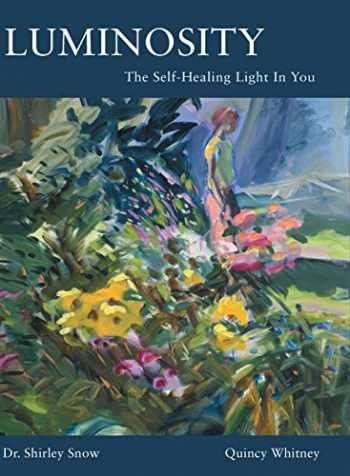 9781662900297-1662900295-Luminosity: The Self-Healing Light In You