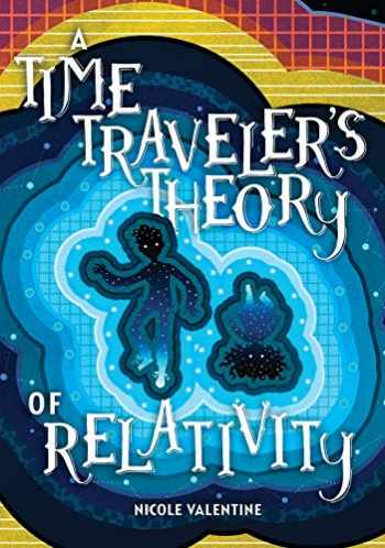 9781541555389-1541555384-A Time Traveler's Theory of Relativity