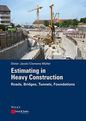 9783433031308-3433031304-Estimating in Heavy Construction: Roads, Bridges, Tunnels, Foundations