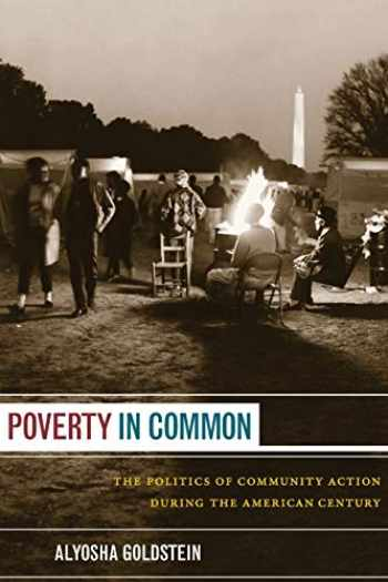 9780822351818-0822351811-Poverty in Common: The Politics of Community Action During the American Century