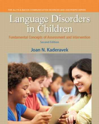 9780133352023-0133352021-Language Disorders in Children: Fundamental Concepts of Assessment and Intervention (2nd Edition) (Pearson Communication Sciences and Disorders)