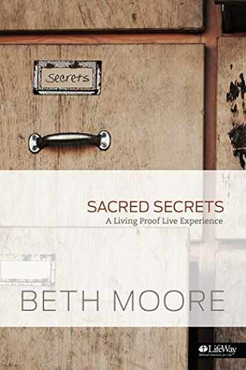9781415872420-1415872422-Sacred Secrets: A Living Proof Live Experience - Small Group Kit