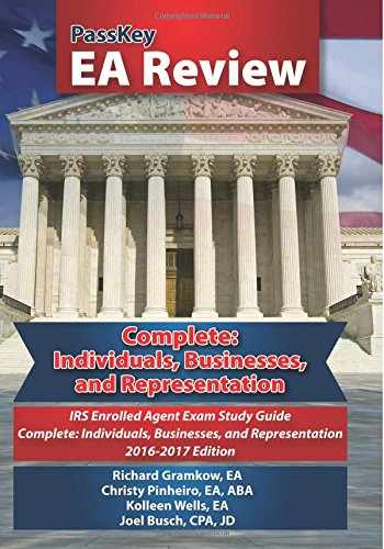 9781935664482-1935664484-PassKey EA Review Complete: Individuals, Businesses, and Representation: IRS Enrolled Agent Exam: Study Guide 2016-2017 Edition