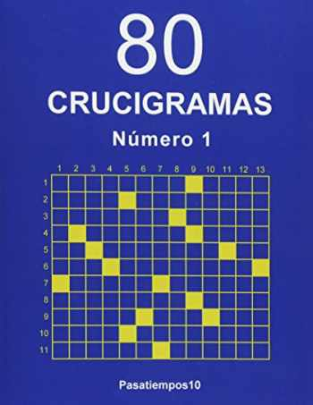 9781535101769-1535101768-80 Crucigramas - N. 1 (Volume 1) (Spanish Edition)