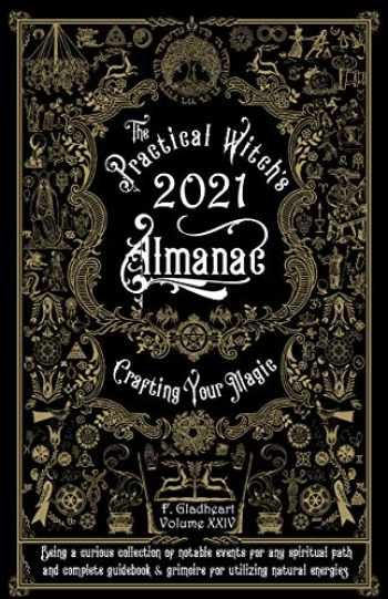 9781621066552-162106655X-The Practical Witch's Almanac 2021: Crafting Your Magic (Good Life)