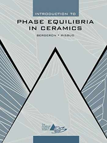 9781574981773-1574981773-Introduction to Phase Equilibria in Ceramics