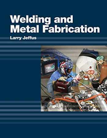 9781418013745-1418013749-Welding and Metal Fabrication