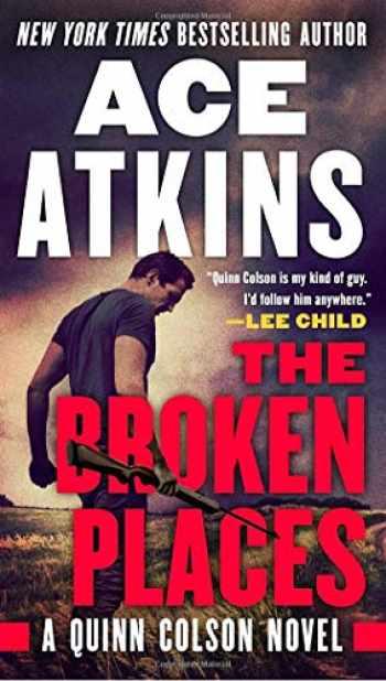 9780525542278-0525542272-The Broken Places (A Quinn Colson Novel)