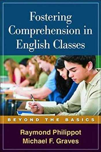 9781593858834-1593858833-Fostering Comprehension in English Classes: Beyond the Basics (Solving Problems in the Teaching of Literacy)