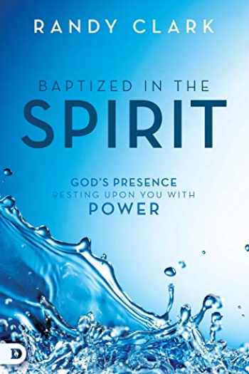 9780768412345-076841234X-Baptized in the Spirit: God's Presence Resting Upon You With Power