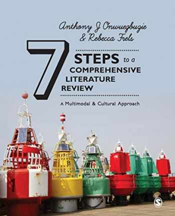 9781446248928-1446248925-Seven Steps to a Comprehensive Literature Review: A Multimodal and Cultural Approach