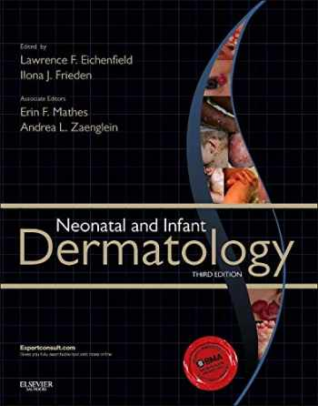 9781455726387-1455726389-Neonatal and Infant Dermatology