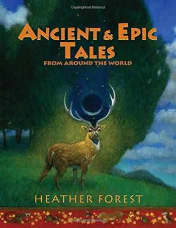 9781939160874-1939160871-Ancient and Epic Tales: From Around the World
