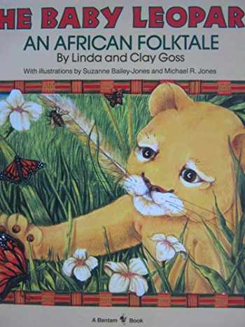 9780553346480-0553346482-The Baby Leopard An African Folktale