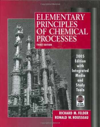 9780471687573-047168757X-Elementary Principles of Chemical Processes