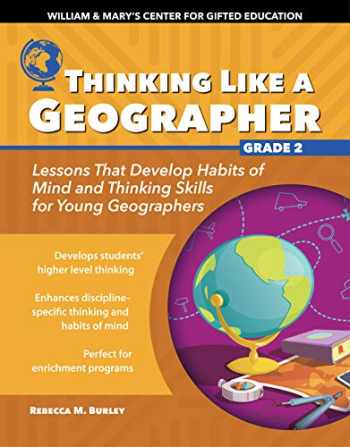 9781618218223-1618218220-Thinking Like a Geographer: Lessons that Develop Habits of Mind and Thinking Skills for Young Geographers in Grade 2