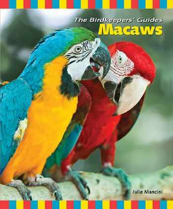 9780793814831-0793814839-Macaws (The Birdkeepers' Guides)