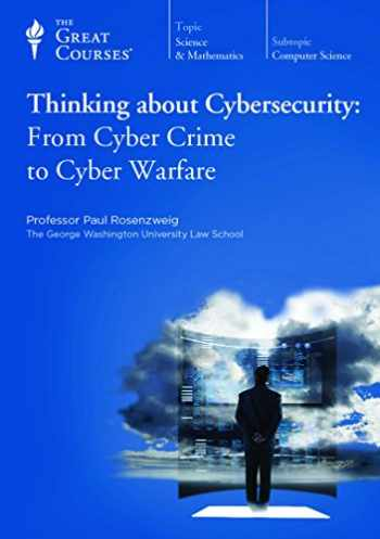 9781598039436-1598039431-Thinking about Cybersecurity: From Cyber Crime to Cyber Warfare