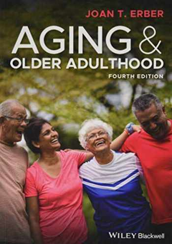 9781119438496-1119438497-Aging and Older Adulthood
