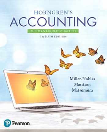 9780134675794-0134675797-Horngren's Accounting: The Managerial Chapters Plus MyLab Accounting with Pearson eText -- Access Card Package (12th Edition)